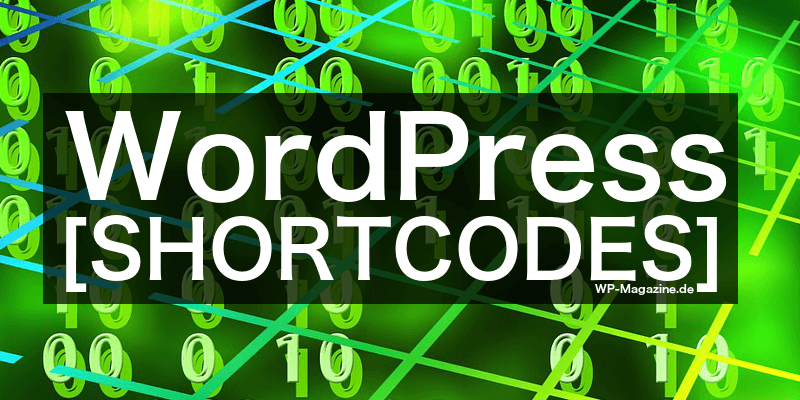 Die besten WordPress Shortcode Plugins 2015