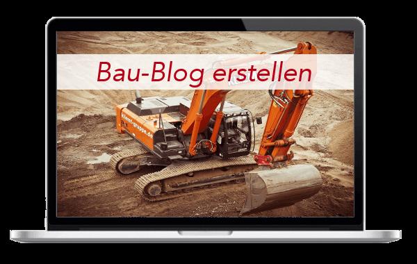 Bau - Bauunternehmen -Handwerker - Blog - Internetseite - erstellen