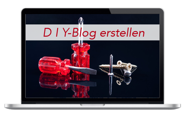DIY - Do it Yourself - Blog - Internetseite - erstellen