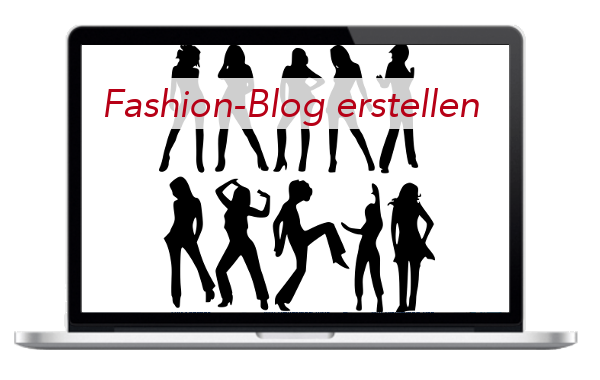 Fashion - Mode - Blog - Internetseite - erstellen