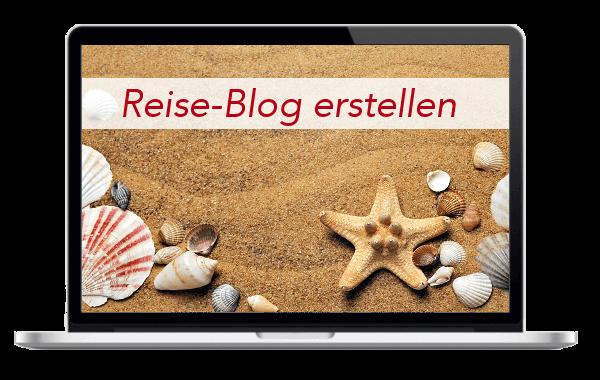 Reiseblog - Reisen - Urlaub - Weltreise - Travel - Blog - Internetseite - erstellen